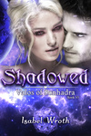 Isabel Wroth: Shadowed