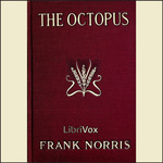 Frank Norris: The Octopus