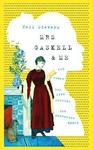 Nell Stevens: Mrs. Gaskell and Me