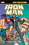 Bob Layton – David Michelinie – Mike Saenz – Roger McKenzie: Iron Man Epic Collection 14. – Return of the Ghost