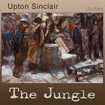 Upton Sinclair: The Jungle