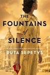 Ruta Sepetys: The Fountains of Silence