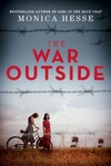 Monica Hesse: The War Outside