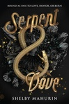 Shelby Mahurin: Serpent & Dove