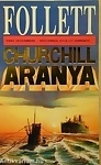 James Follett: Churchill aranya