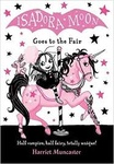 Harriet Muncaster: Isadora Moon Goes to the Fair