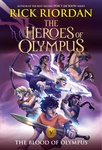 Rick Riordan: The Blood of Olympus