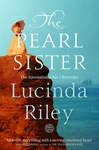 Lucinda Riley: The Pearl Sister