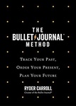 Ryder Carroll: The Bullet Journal Method