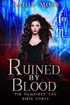 Sadie Moss: Ruined by Blood