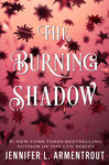 Jennifer L. Armentrout: The Burning Shadow
