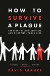 David France: How to Survive a Plague