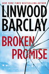 Linwood Barclay: Broken Promise