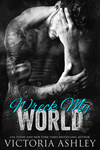 Victoria Ashley: Wreck My World
