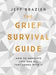 Jeff Brazier: The Grief Survival Guide