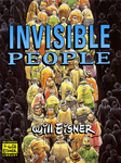 Will Eisner: Invisible People