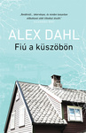 Alex Dahl: Fiú a küszöbön
