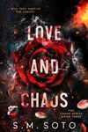 S. M. Soto: Love and Chaos