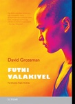 David Grossman: Futni valakivel