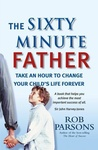 Rob Parsons: The Sixty Minute Father