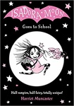 Harriet Muncaster: Isadora Moon Goes to School
