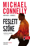Michael Connelly: Feslett szőke