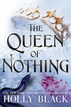 Holly Black: The Queen of Nothing