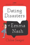 Chloe Seager: Dating Disasters of Emma Nash
