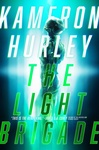Kameron Hurley: The Light Brigade