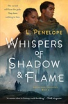 L. Penelope: Whispers of Shadow & Flame