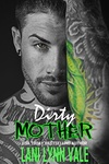 Lani Lynn Vale: Dirty Mother