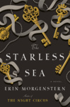Erin Morgenstern: The Starless Sea