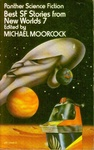 Michael Moorcock (szerk.): Best SF Stories from New Worlds 7