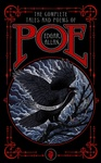 Edgar Allan Poe: The Complete Tales and Poems of Edgar Allen Poe