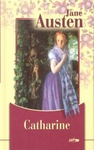 Jane Austen: Catharine