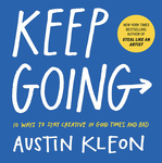 Austin Kleon: Keep Going