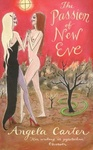 Angela Carter: The Passion of New Eve