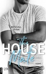 Kendall Ryan: The House Mate (német)