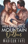 Madison Faye: Her Double Mountain Outlaws
