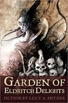 Lucy A. Snyder: Garden of Eldritch Delights