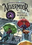 Jessica Townsend: Nevermoor (spanyol)