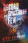 Becky Chambers: Record of a Spaceborn Few