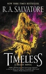 R. A. Salvatore: Timeless