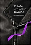 Nicole Williams: El lado explosivo de Jude