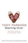 Tony Parsons: Starting Over