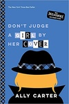 Ally Carter: Don't Judge a Girl by Her Cover