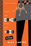 Ally Carter: Out of Sight, Out of Time