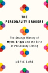 Merve Emre: The Personality Brokers
