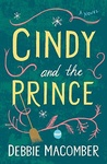 Debbie Macomber: Cindy and the Prince