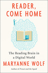 Maryanne Wolf: Reader, Come Home